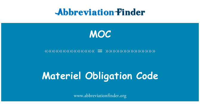 MOC: Materiel Obligation Code