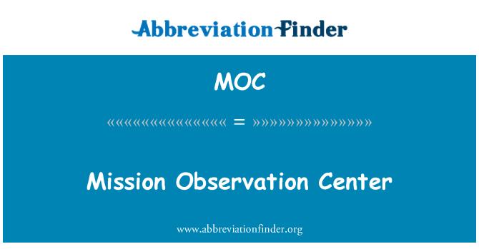 MOC: Mission Observation Center