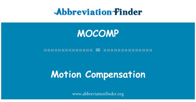 MOCOMP: Motion Compensation