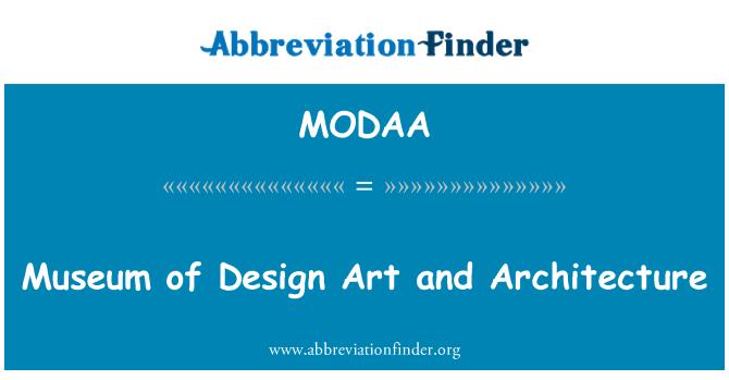 MODAA: Arquitectura y arte de Museo del diseño