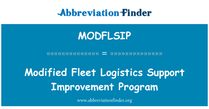 MODFLSIP: Modified Fleet Logistics Support Improvement Program