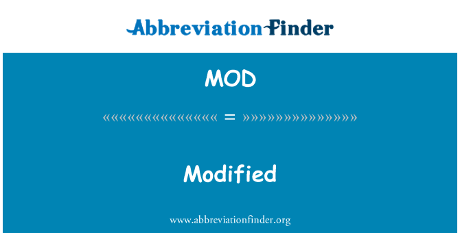 MOD: Modified