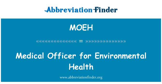 MOEH: Medical Officer for Environmental Health