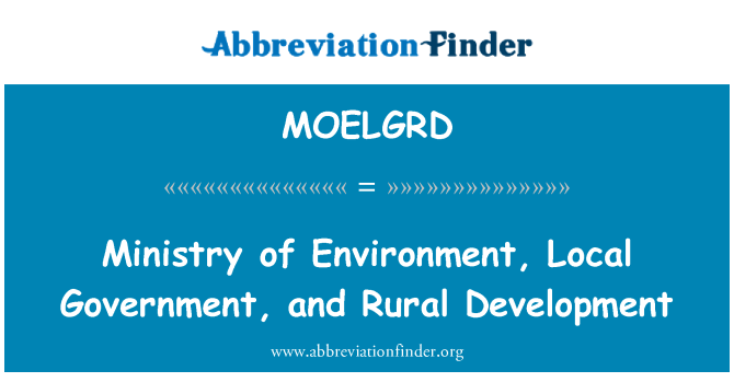 MOELGRD: Ministry of Environment, Local Government, and Rural Development