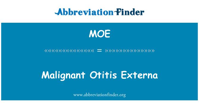 MOE: Malignant Otitis Externa