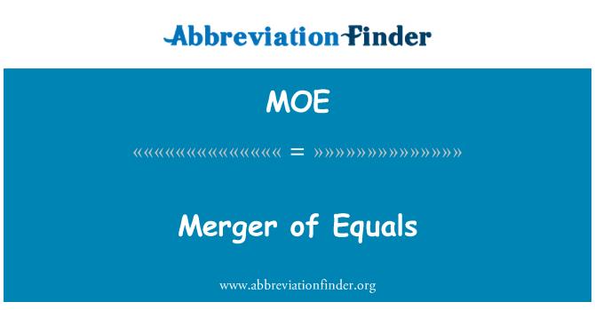 MOE: Merger of Equals