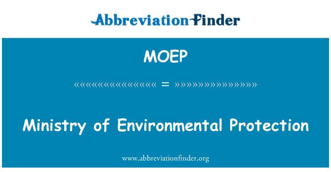 MOEP: Ministry of Environmental Protection