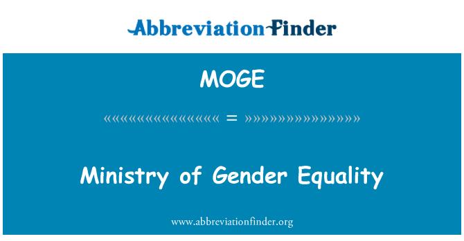 MOGE: Ministry of Gender Equality