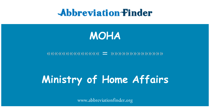 MOHA: Ministry of Home Affairs