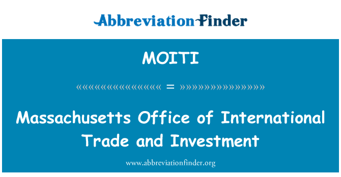 MOITI: Massachusetts Office of International Trade and Investment