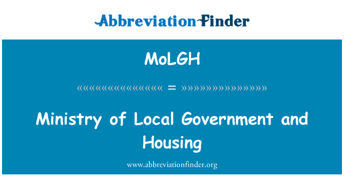 MoLGH: Ministry of Local Government and Housing
