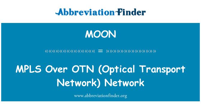 MOON: MPLS su OTN (Optical Transport Network) rete