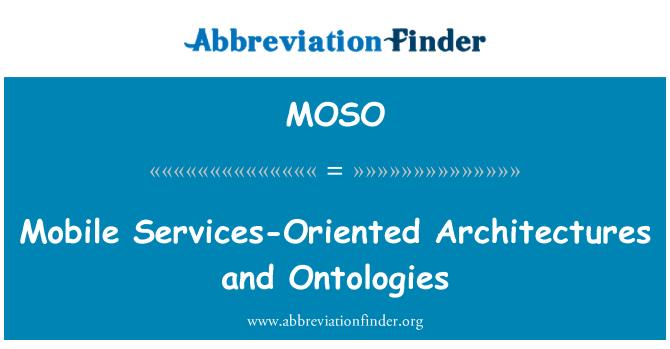 MOSO: Mobilnih usluga orijentiranih arhitektura i ontologije