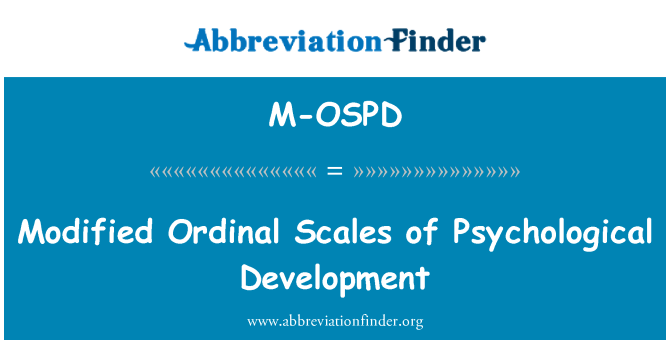 M-OSPD: Modified Ordinal Scales of Psychological Development