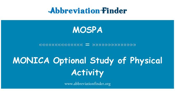MOSPA: MONICA isteğe bağlı çalışma fiziksel aktivite