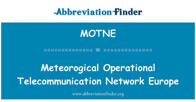 MOTNE: Meteorogical Operational Telecommunication Network Europe