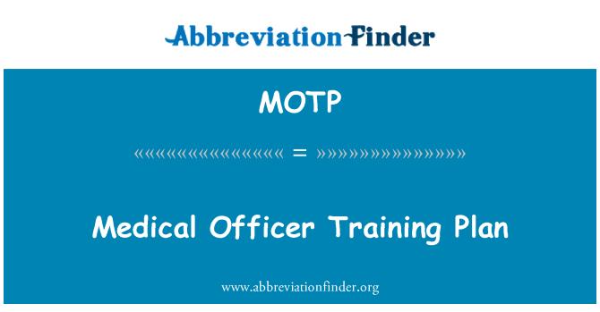 MOTP: Medical Officer Training Plan