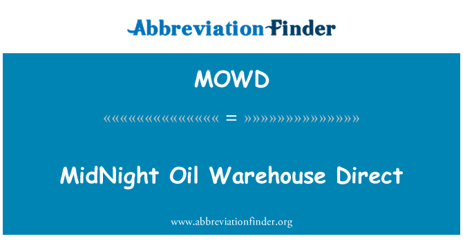 MOWD: MidNight Oil Warehouse Direct