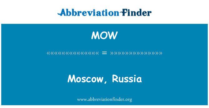 MOW: Moscow, Russia