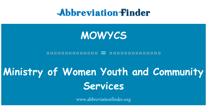 MOWYCS: Ministry of Women Youth and Community Services