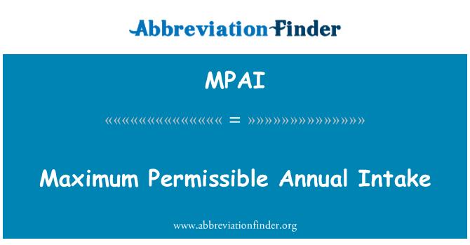 MPAI: Maximum Permissible Annual Intake