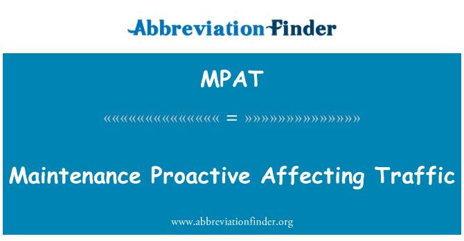 MPAT: Mantenimiento proactivo que afectan a tráfico
