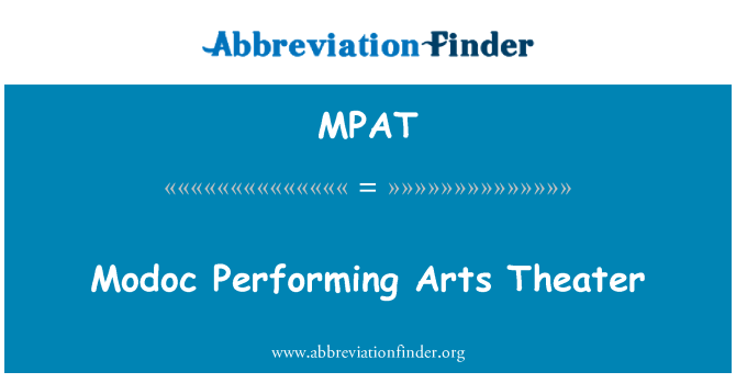 MPAT: Modoc Performing Arts Theater