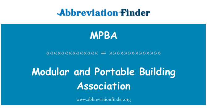 MPBA: Modular and Portable Building Association