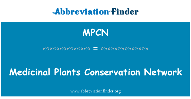 MPCN: Medicinal Plants Conservation Network