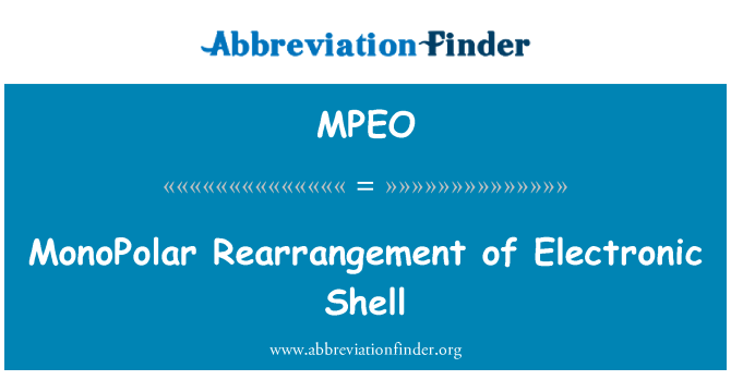 MPEO: MonoPolar Rearrangement of Electronic Shell