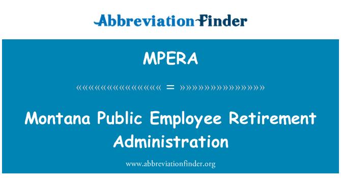 MPERA: Montana Public Employee Retirement Administration