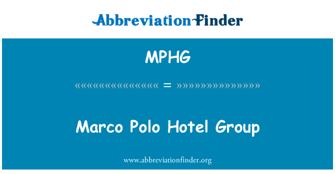 MPHG: Marco Polo Hotel Group