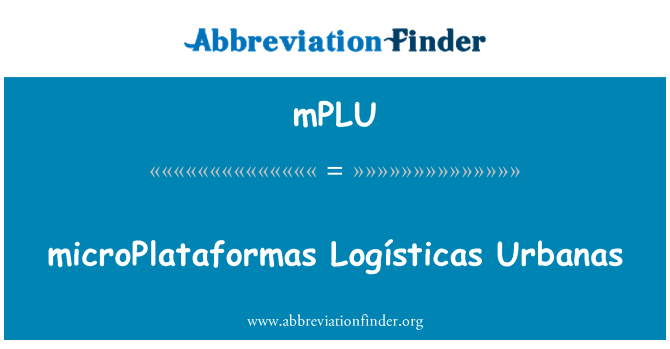 mPLU: microPlataformas Logísticas Urbanas