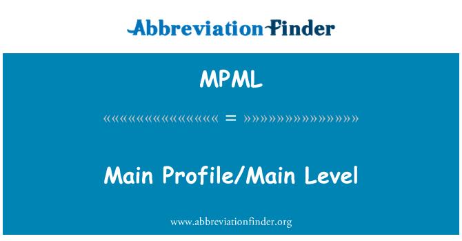 MPML: Ana profil/Main düzeyi