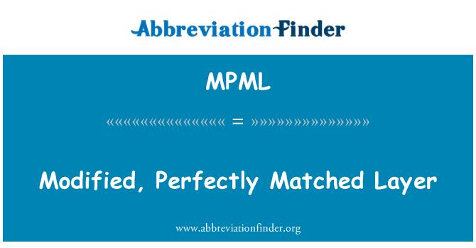 MPML: Değiştirilmiş, mükemmel uyumlu katman