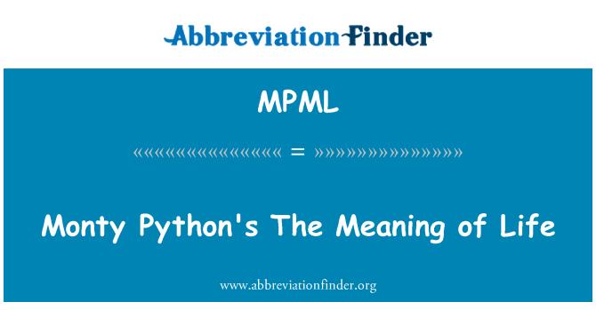 MPML: Monty Python's hayatın anlamı