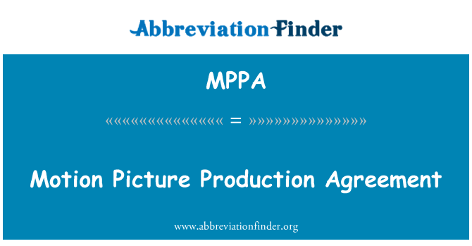 MPPA: Motion Picture Production Agreement