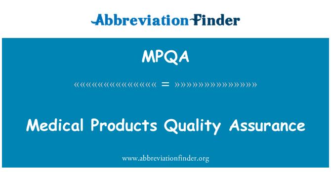 MPQA: Medical Products Quality Assurance