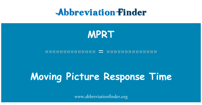 MPRT: Doba odezvy Moving Picture