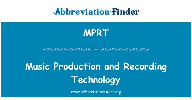 MPRT: Glazbena produkcija i snimanje tehnologija