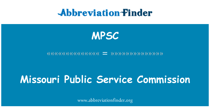 MPSC: Missouri Public Service Commission