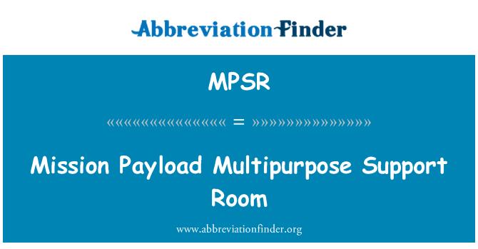 MPSR: Mission Payload Multipurpose Support Room