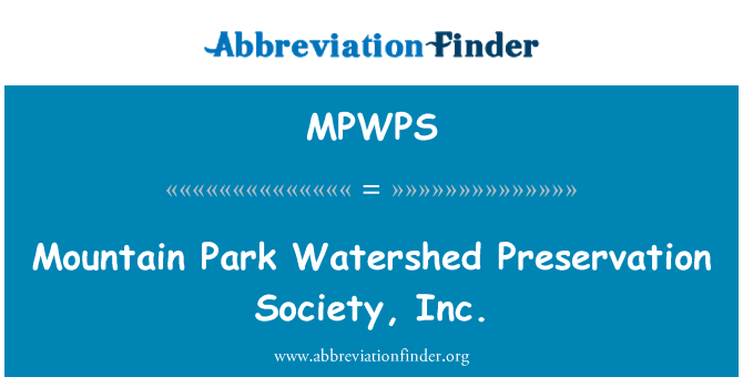 MPWPS: Mountain Park Watershed Preservation Society, Inc.