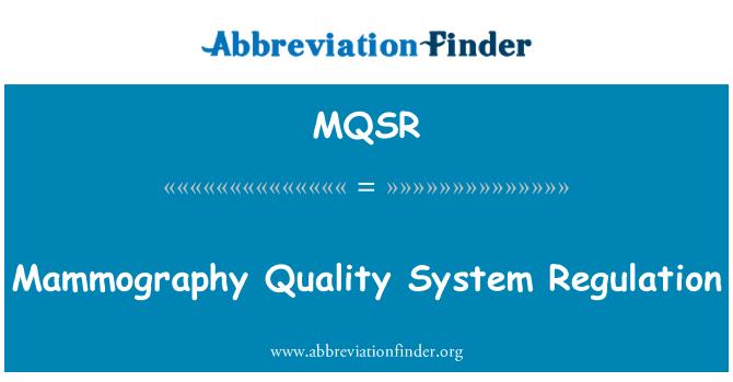 MQSR: Mamografie kvalitní systém nařízení
