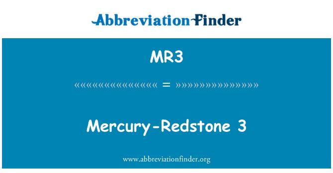 MR3: Mercury-Redstone 3