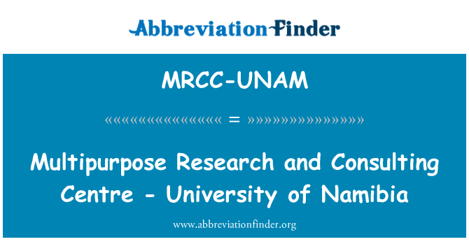 MRCC-UNAM: Multipurpose Research and Consulting Centre - University of Namibia