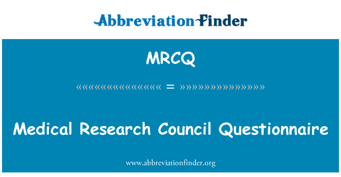 MRCQ: Medical Research Council Questionnaire