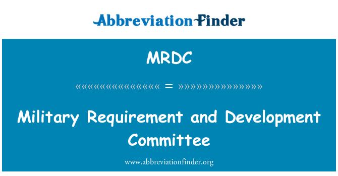 MRDC: Requisito militar y el Comité para el desarrollo