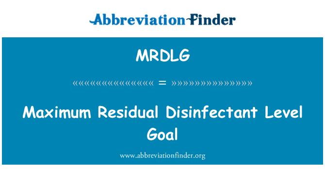 MRDLG: Maximum Residual Disinfectant Level Goal