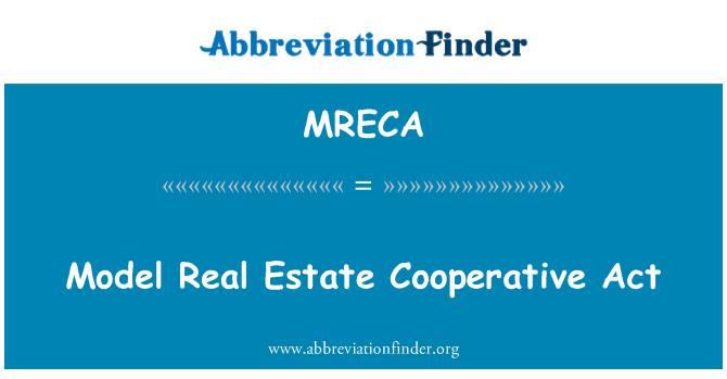 MRECA: Model Real Estate Cooperative Act